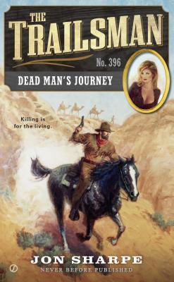 Dead Man's Journey By Sharpe, Jon